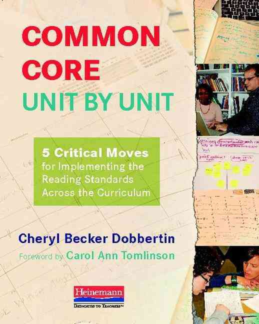 Common Core, Unit by Unit By Dobbertin, Cheryl Becker