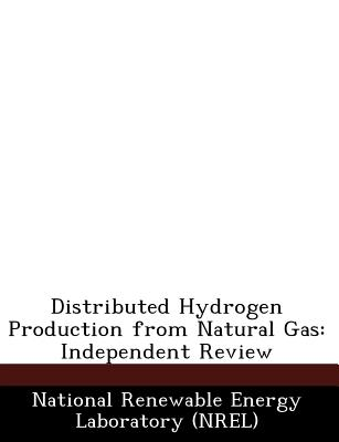 Bibliogov Distributed Hydrogen Production from Natural Gas: Independent Review [Paperback] at Sears.com